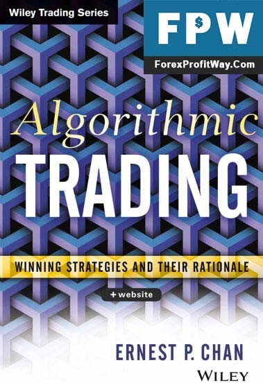 Download Algorithmic Trading Winning Strategies and Their Rationale Forex Book PDF