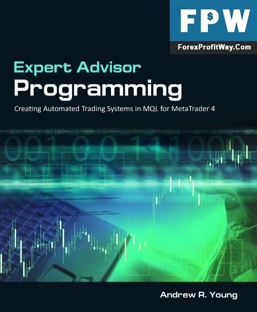 Download Expert Advisor Programming Creating Automated Trading Systems in MQL for MetaTrader4 Book PDF